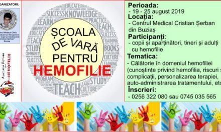 Școala de Vară – Hemofilia în viața noastră, 19-25 august 2019