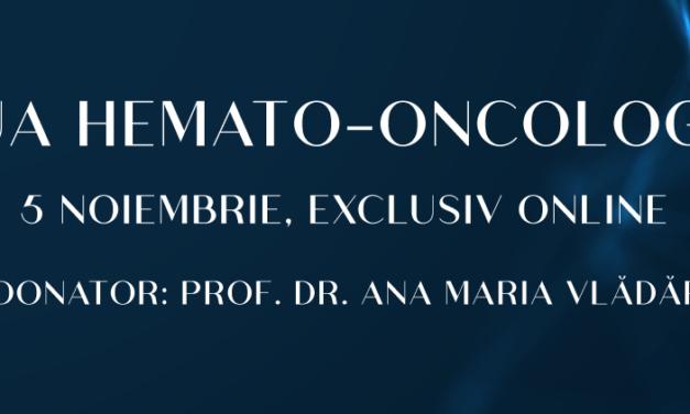 "Conferința ""Ziua Hemato-Oncologiei"" va avea loc pe 5 noiembrie 2020"